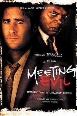 Meeting Evil: A Novel