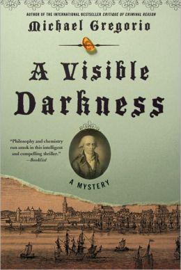 A Visible Darkness (Hanno Stiffeniis Series #3)