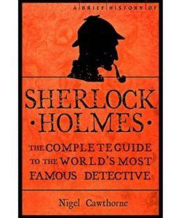 Brief History of Sherlock Holmes