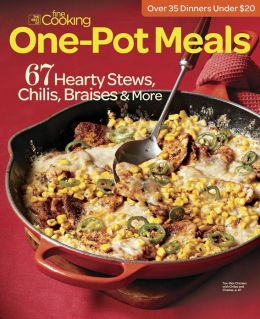 Fine Cooking Special: One Pot Meals