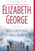 Book Cover Image. Title: Believing the Lie (Inspector Lynley Series #17), Author: Elizabeth George