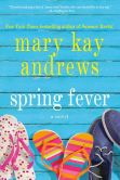 Book Cover Image. Title: Spring Fever, Author: Mary Kay Andrews