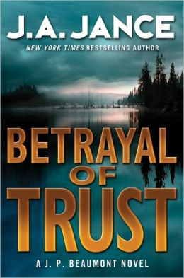 Betrayal Of Trust (Jance)