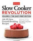 Book Cover Image. Title: Slow Cooker Revolution Volume 2:  Smart New Techniques, Even Less Prep, 200 Amazing New Recipes, Author: America's Test Kitchen