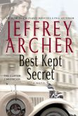 Book Cover Image. Title: Best Kept Secret (Clifton Chronicles Series #3), Author: Jeffrey Archer