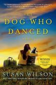 Book Cover Image. Title: The Dog Who Danced, Author: Susan Wilson
