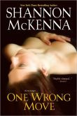 Book Cover Image. Title: One Wrong Move, Author: Shannon McKenna