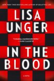 Book Cover Image. Title: In the Blood, Author: Lisa Unger