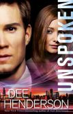Book Cover Image. Title: Unspoken, Author: Dee Henderson
