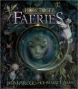 Book Cover Image. Title: How to See Faeries, Author: Brian Froud