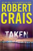 Book Cover Image. Title: Taken, Author: Robert Crais