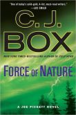 Book Cover Image. Title: Force of Nature (Joe Pickett Series #12), Author: C. J. Box