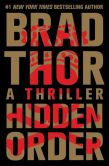 Book Cover Image. Title: Hidden Order (Scot Harvath Series #12), Author: Brad Thor