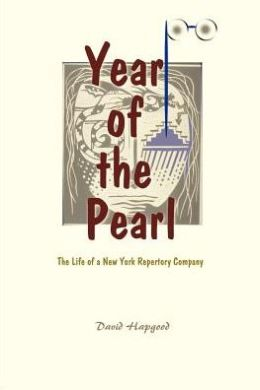 The Year of the Pearl: The Life of a New York Repertory Company