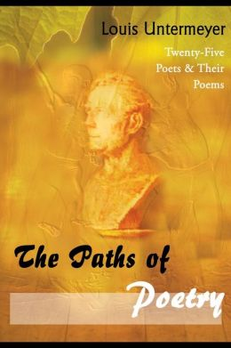 Paths of Poetry: Twenty-Five Poets and Their Poems