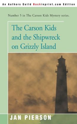The Carson Kids And The Shipwreck On Grizzly Island