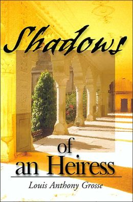Shadows of an Heiress