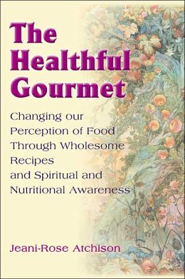 The Healthful Gourmet