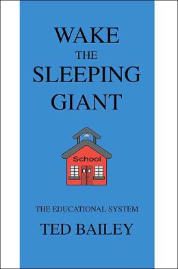 Wake the Sleeping Giant: The Educational System