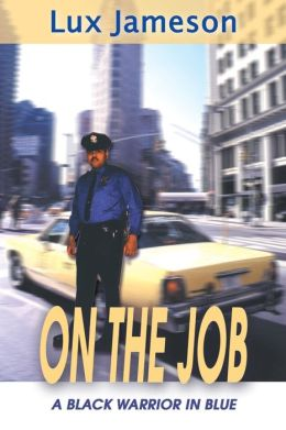 On the Job: A Black Warrior in Blue