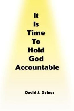 It Is Time to Hold God Accountable