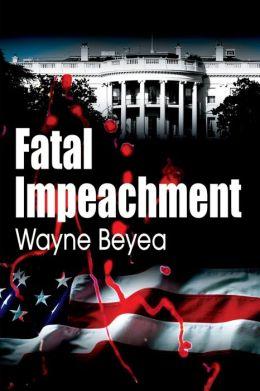 Fatal Impeachment
