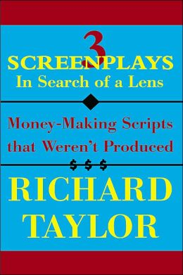 3 Screenplays in Search of a Lens: Money-Making Scripts That Weren't Produced