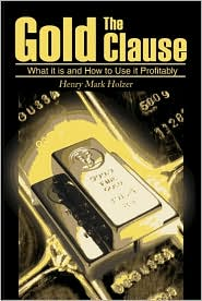 The Gold Clause: What It Is and How to Use It Profitably