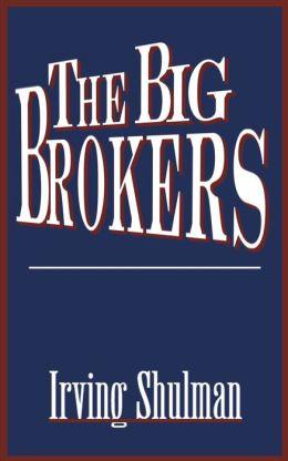 The Big Brokers