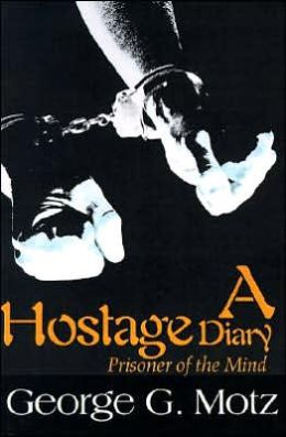 A Hostage Diary Prisoner of the Mind