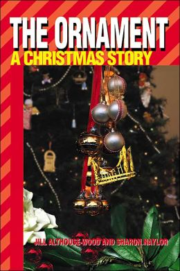 The Ornament: A Christmas Story