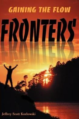 Fronters: Gaining the Flow