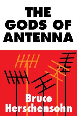 The Gods Of Antenna