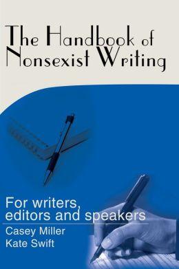 The Handbook Of Nonsexist Writing