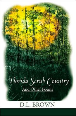 Florida Scrub Country:And Other Poems