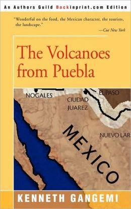The Volcanoes from Puebla