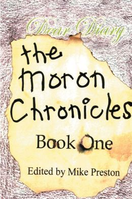 The Moron Chronicles