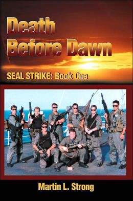 Death Before Dawn: Seal Strike: Book One