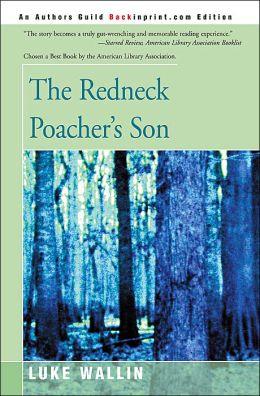 The Redneck Poacher's Son