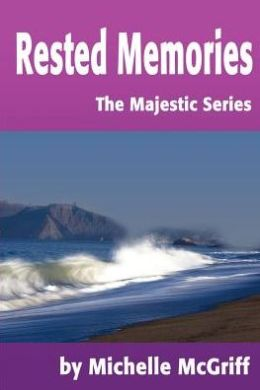 Rested Memories: The Majestic Series