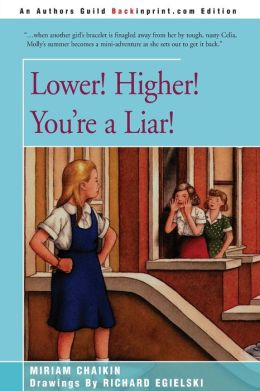 Lower! Higher! You're a Liar!