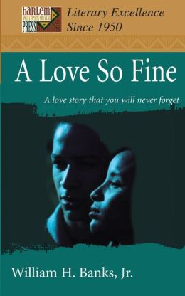 Love so Fine: A Love Story That You Will Never Forget