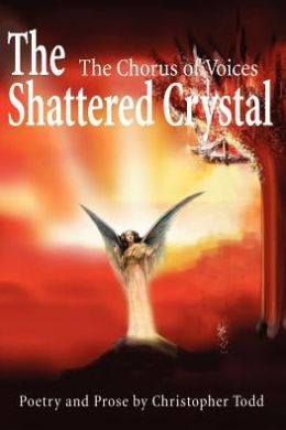 The Shattered Crystal: The Chorus of Voices