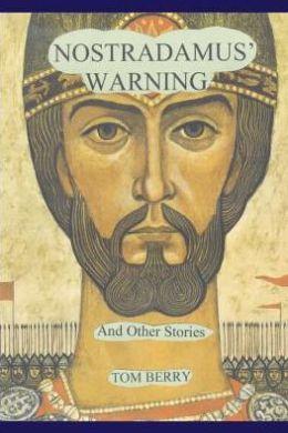 Nostradamus' Warning