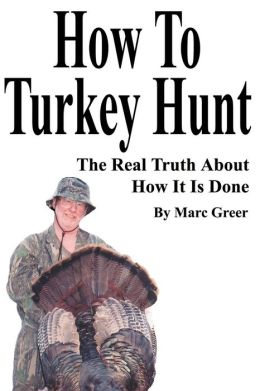 How To Turkey Hunt