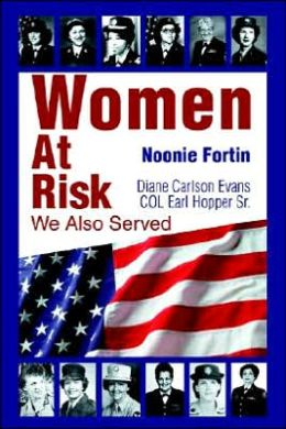 Women at Risk:We Also Served