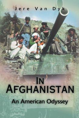 In Afghanistan:An American Odyssey