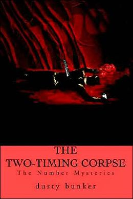 Two-Timing Corpse: The Number Mysteries