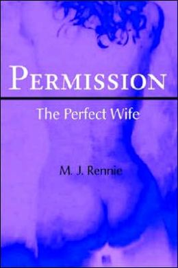 Permission/the Perfect Wife