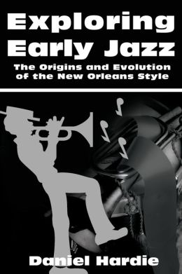 Exploring Early Jazz: The Origins and Evolution of the New Orleans Style